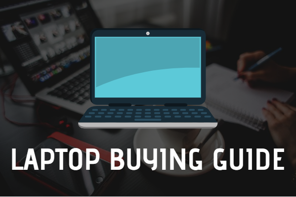 Best Laptop Buying Guide