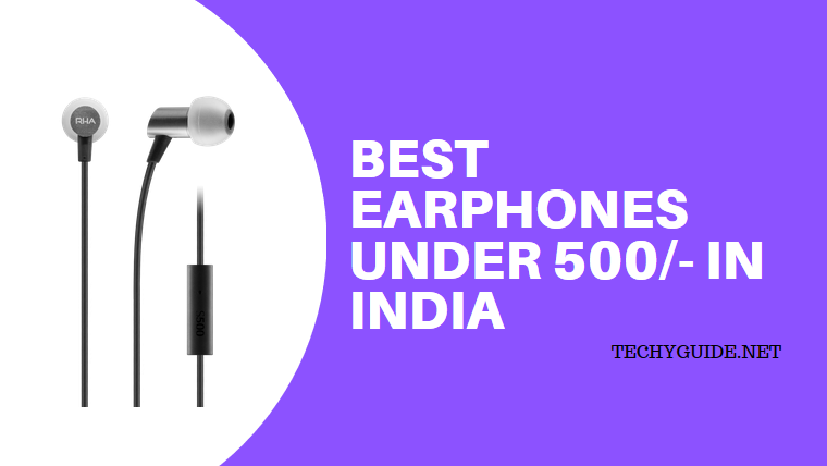 Best Earphones Under 500/- in India 2019