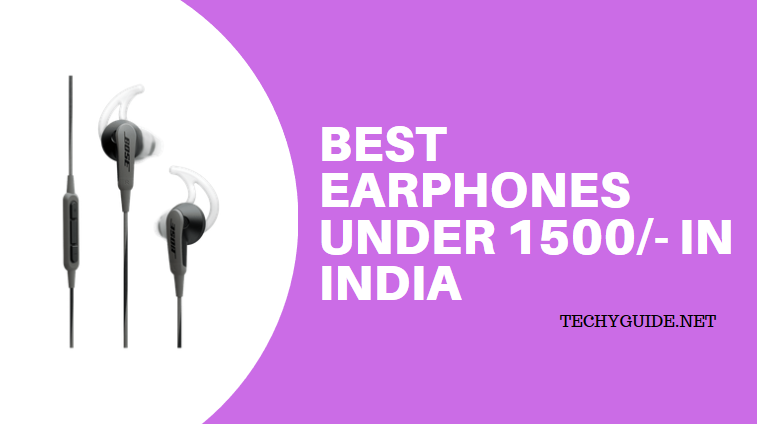 best earphones under 1500 in india