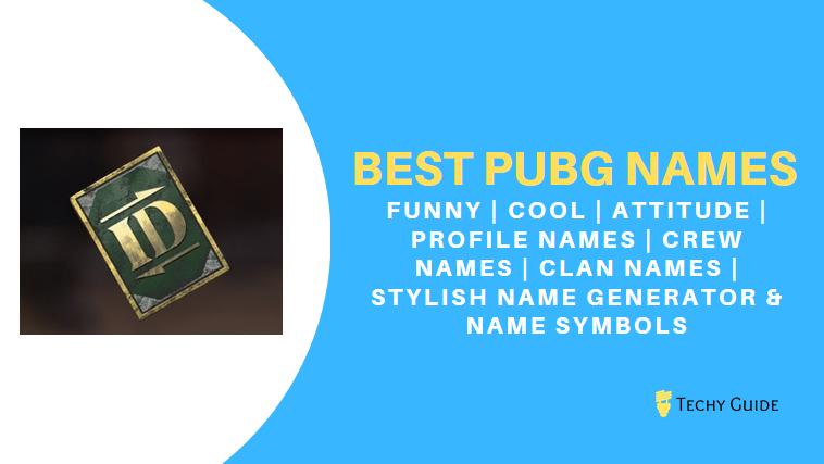 1500+ Best Pubg Names - Cool, Attitude, Funny [Profile, Clan