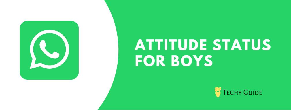 WhatsApp attitude Status for Boys